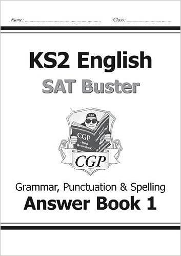 KS2 English SAT Buster: Grammar, Punctuation & Spelling Answer ...