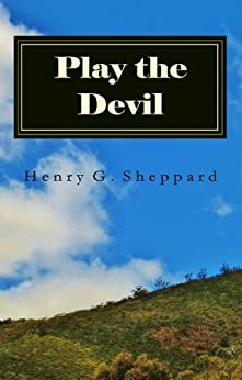 Play the Devil by [Sheppard, Henry]