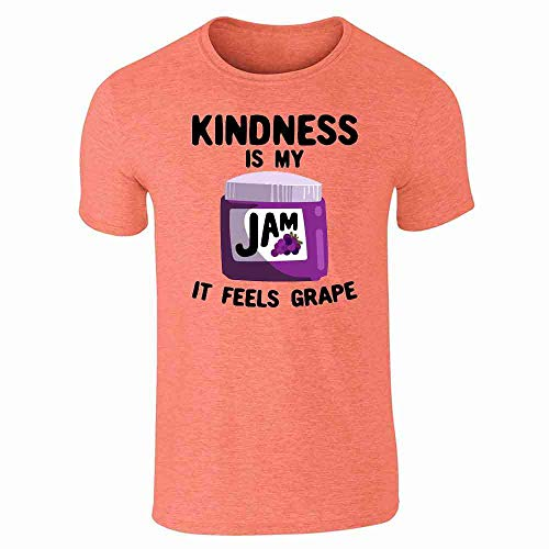 Kindness is My Jam It Feels Grape Funny Heather Orange M Short Sleeve T-Shirt