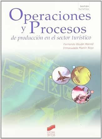 Operaciones y procesos de producción en el sector