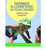 img - for [ Pathways to Competence for Young Children: A Parenting Program [With CDROM] ] By Landy, Sarah ( Author ) [ 2006 ) [ Paperback ] book / textbook / text book