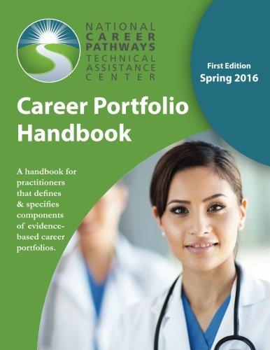 Career Portfolio Handbook: A handbook for practitioners that defines & specifies components of evidence-based career portfolios.