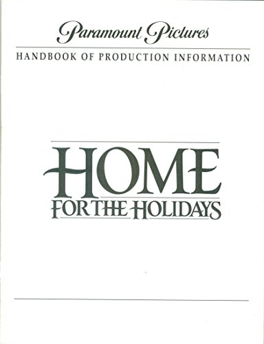 Paramount Pictures Handbook of Production Information: Home for the Holidays