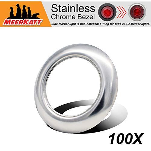 - Meerkatt (Pack of 100) 304 Stainless Steel Chrome Bezel Cover for 3/4 Inch Round Bullet Side Marker LED Surface Mount Button Clearance Lights Trim Ring Kit (Light not included) 304-Ring