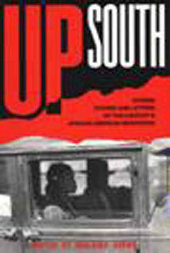 Up South Stories Studies and Letters of African American Migrations