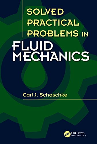 Solved Practical Problems in Fluid Mechanics
