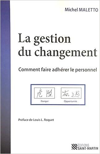 Turbo GESTION DU CHANGEMENT (LA) : COMMENT FAIRE ADHÉRER LE PERSONNEL  LO86