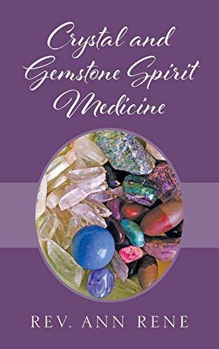 Crystal and Gemstone Spirit Medicine