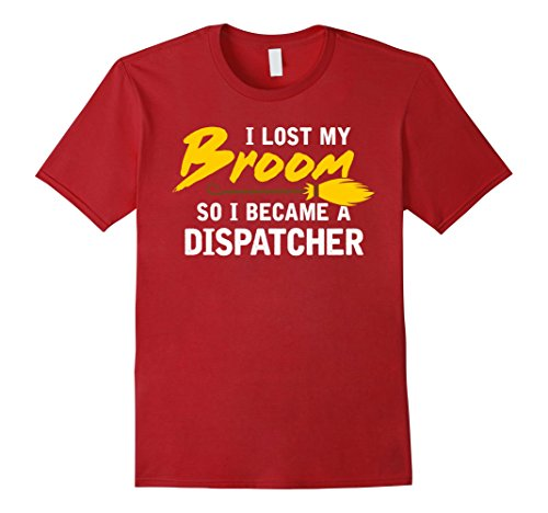 Truck Nuts Costume (Mens I Lost My Broom So I Became A Dispatcher T-shirt Large Cranberry)