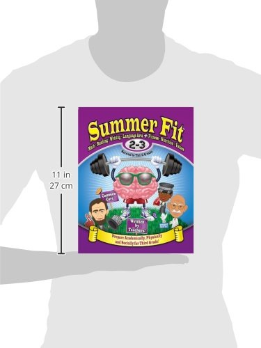 Summer Fit Second to Third Grade: Math, Reading, Writing, Language Arts + Fitness, Nutrition and Values by Summer Fit Learning