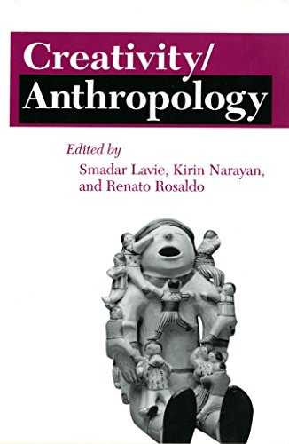 Creativity/Anthropology (The Anthropology of Contemporary Issues)