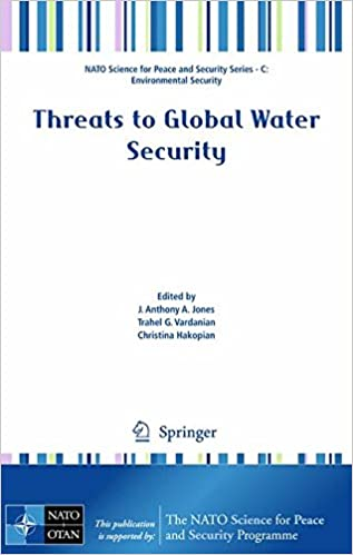 Read online Threats to Global Water Security (NATO Science for Peace and Security Series C: Environmental Security) PDF