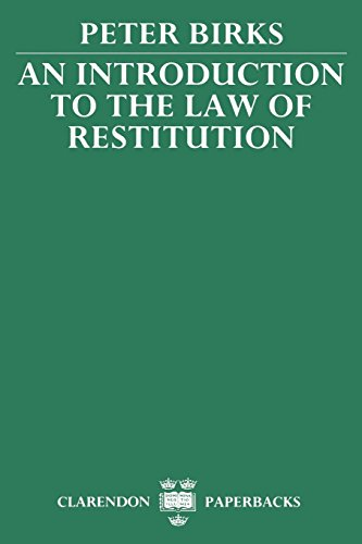 An Introduction to the Law of Restitution (Clarendon Paperbacks) by Clarendon Press