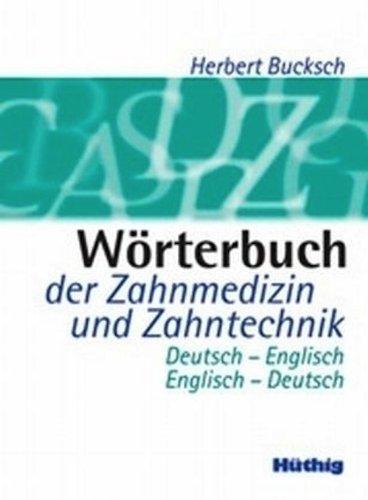 wrterbuch-der-zahnmedizin-und-zahntechnik-deutsch-englisch-englisch-deutsch