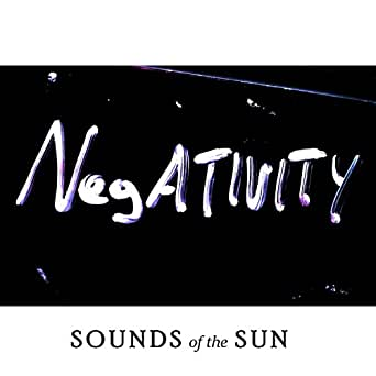 Negativity [Explicit] by Sounds of the Sun on Amazon Music ...