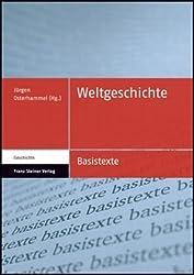 Weltgeschichte (Basistexte - Geschichte)