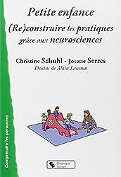 Petite enfance : (Re)construire les pratiques grâce aux neurosciences
