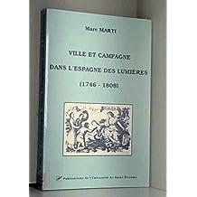 Ville et campagne dans l'Espagne des Lumières : 1746-1808