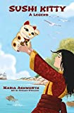 Sushi Kitty: A middle grade novel about empowerment