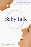 BabyTalk: Strengthen Your Child's Ability to Listen, Understand, and Communicate (English Edition)