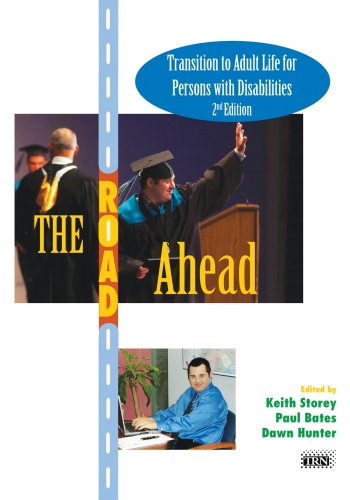 The Road Ahead: Transition to Adult Life for Persons With Disabilities