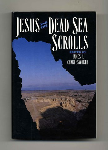 Jesus and the Dead Sea Scrolls (The Anchor Bible Reference Library)