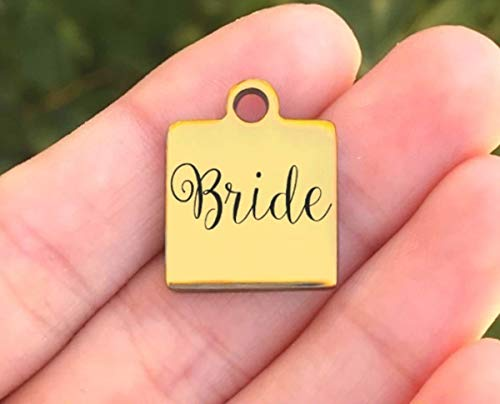 Bride Laser Charm - Wedding Stainless Steel Charm - Bride - Laser Engraved - Made To Order - Gold Plated - Quantity Options - ZF622