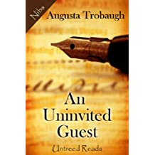 An Uninvited Guest