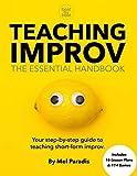 Teaching Improv: The Essential Handbook: Your