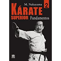 Karate Superior / Superior Karate: Fundamentos/ Fundamentals (Spanish Edition)