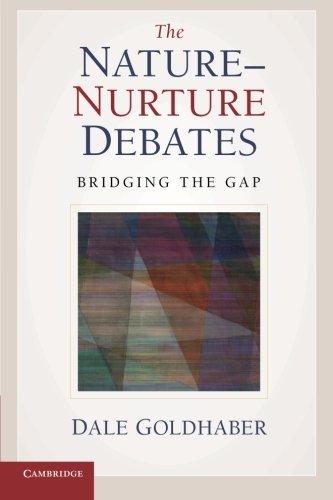Read Online The Nature-Nurture Debates: Bridging the Gap pdf epub