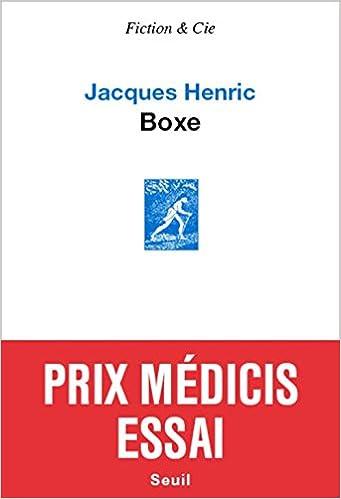 Boxe (2016) - Jacques Henric