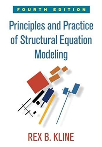 Principles And Practice Of Structural Equation Modeling Methodology