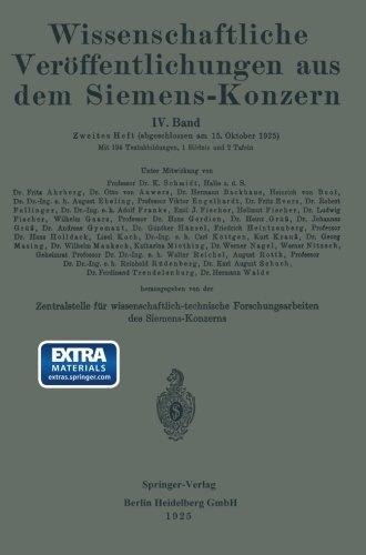 Wissenschaftliche Veröffentlichungen aus dem Siemens-Konzern: IV. Band. Zweites Heft (Volume 4) (German Edition)