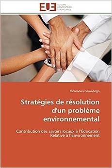 Book Stratégies de résolution d'un problème environnemental: Contribution des savoirs locaux à l'Éducation Relative à l'Environnement (Omn.Univ.Europ.)