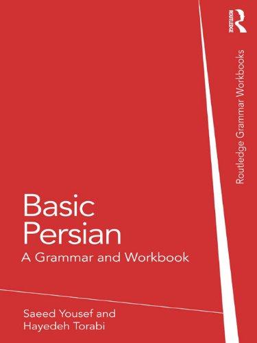 Basic Persian: A Grammar and Workbook (Grammar Workbooks) Pdf