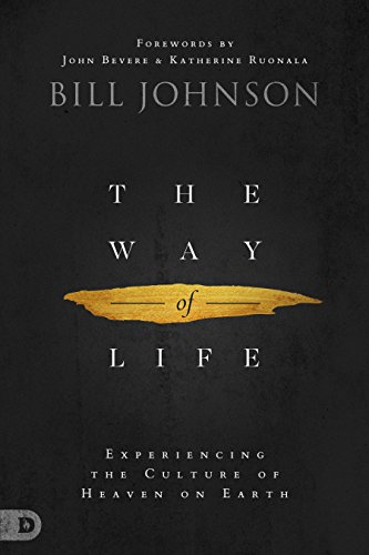 (The Way of Life: Experiencing the Culture of Heaven on Earth)