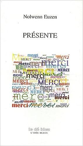 Livres gratuits en ligne Présente pdf, epub ebook