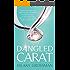 Dangled Carat