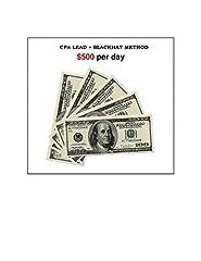 Amazing method to make $500+ perday with blackhat strategy...