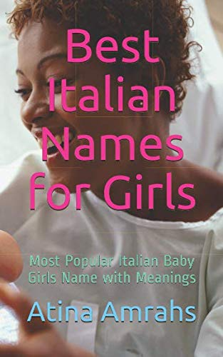 Best Italian Names for Girls: Most Popular Italian Baby Girls Name with Meanings