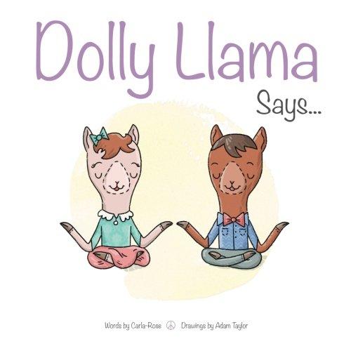 Dolly Llama Says...