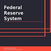 Federal Reserve System Audiobook by IntroBooks Narrated by Andrea Giordani
