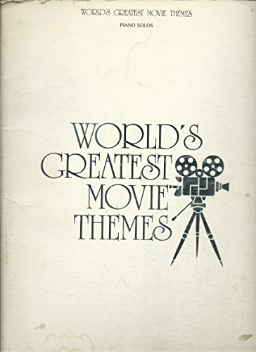 - World's Greatest Movie Themes: Piano Solos