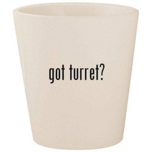 got turret? - White Ceramic 1.5oz Shot Glass