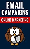 Email Campaigns - Online Marketing: Make Money With Email Marketing
