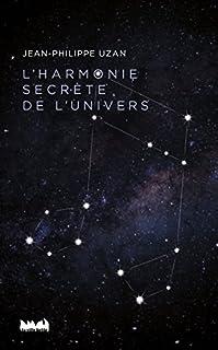 L'harmonie secrète de l'univers, Uzan, Jean-Philippe