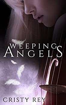 Weeping Angels by [Rey, Cristy]