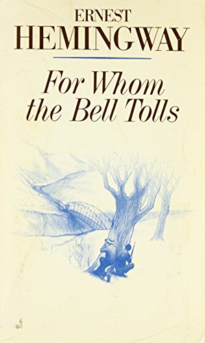 For Whom the Bell Tolls (Scribner Classic)