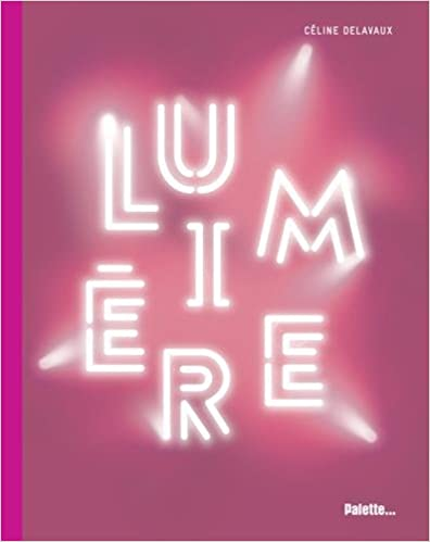 Lumière : La lumière dans l'art contemporain pdf